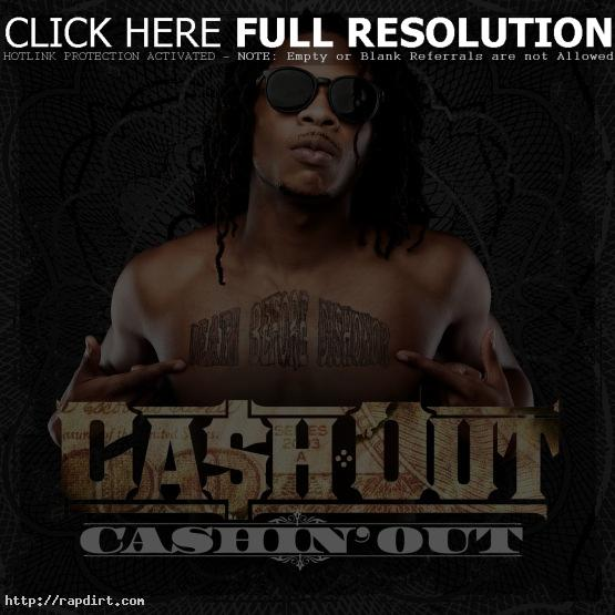 Cash Out 'Cashin' Out'