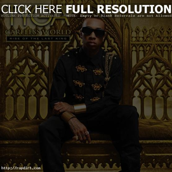 Tyga 'Careless World Rise Of The Last King'